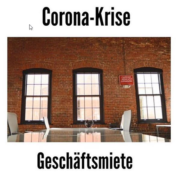 Geschäftsmiete Corona